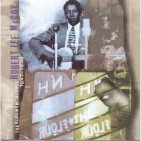 Robert Lee Mccoy - The Bluebird Recordings 1937-1938