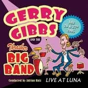 Gerry Gibbs & The Thrasher Big Band - Live at Luna