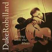 Duke Robillard - Living With The Blues