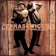 Cephas & Wiggins - Shoulder To Shoulder
