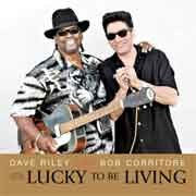 Dave Riley & Bob Corritore - Lucky To Be Living
