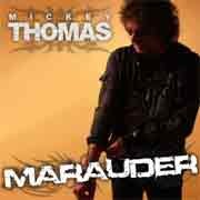 Mickey Thomas - Marauder