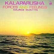 Kalaparusha (Maurice Mcintyre) - Forces and Feelings