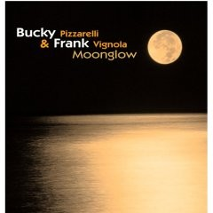 Bucky Pizzarelli / Frank Vignola - Moonglow