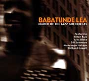Babatunde Lea - March of The Jazz Guerillas