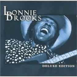 Lonnie Brooks - Deluxe Edition