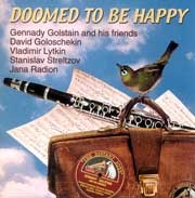 Gennady Golstain - Doomed To Be Happy