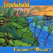 FreeWorld - From The Bluff
