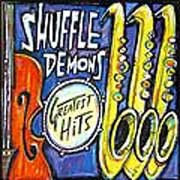 Shuffle Demons - Greatest Hits