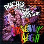 Pucho and His Latin Soul Brothers - Groovin' High