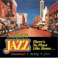 Southern Jazz - There's No Place Like Home