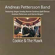 Andreas Petterson Band - Cookie & The Hawk