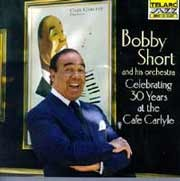 Bobby Short - Celebrating 30 Years At The Cafe Carlyle