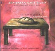 Armenian Navy Band - How Much Is Yours?