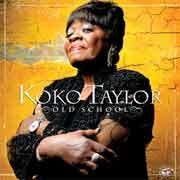 Koko Taylor - Old School