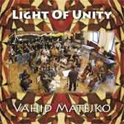 Vahid Matejko - Light Of Unity