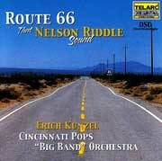 "Cincinnati Pops ""Big Band"" Orchestra - Route 66. That Nelson Riddle Sound"