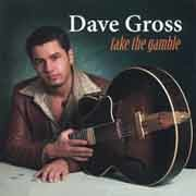 Dave Gross - Take The Gamble