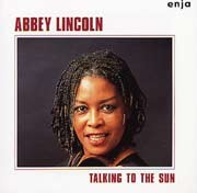 Abbey Lincoln - Talking To The Sun