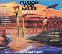 Various Artists - Fusion for Miles, A Guitar Tribute: A Bitchin' Brew