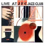 Various Artists - Live At The JFC Jazz-Club