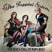 The Puppini Sisters - The Rise & Fall of Ruby Woo