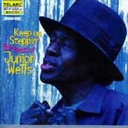 Junior Wells - Keep On Steppin. The Best of Junior Wells