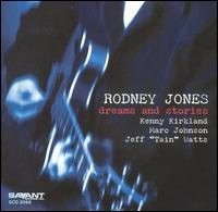 Rodney Jones - Dreams and Stories