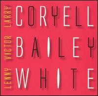 Larry Coryell / Victor Bailey / Lenny White - Electric