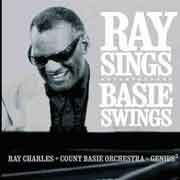 Ray Charles + Count Basie Orchestra - Ray Sings, Basie Swings