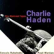 Charlie Haden - The Montreal Tapes
