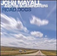 John Mayall and The Bluesbreakers - Road Dogs