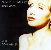 Tina May with Don Weller - Never Let Me Go
