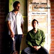 Nathan James / Ben Hernandez - Make A Change Sometime