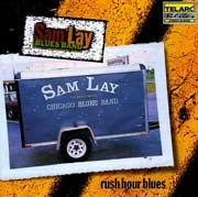 Sam Lay Blues Band - Rush Hour Blues
