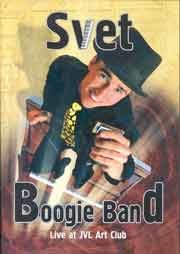 Svet Boogie Band - Live at JVL Art Club