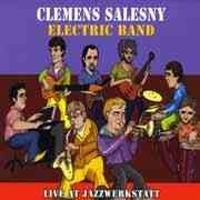Clemens Salesny Electric Band - Live At JazzWerkstatt