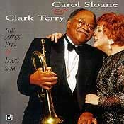 Clark Terry and Carol Sloane - Sang The Songs Ella & Louis