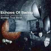 Echoes Of Swing - Message From Mars