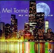 Mel Torme - My Night To Dream
