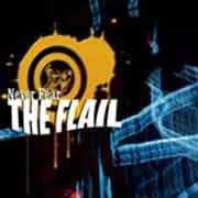 The Flail - Never Fear