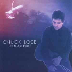 Chuck Loeb - The Music Inside