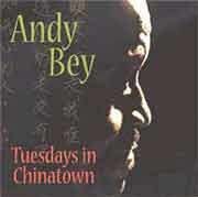 Andy Bey - Tuesdays in Chinatown