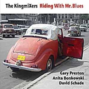 KingmiХers - Riding With Mr. Blues
