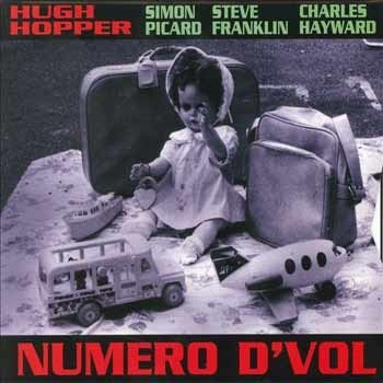 Hugh Hopper - Numero d'Vol