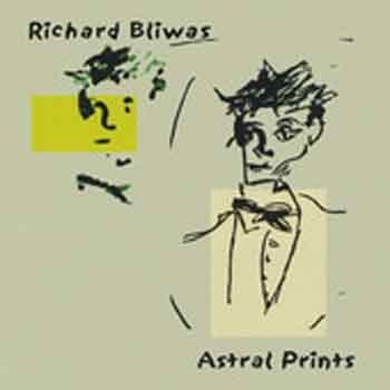 Richard Bliwas - Astral Prints