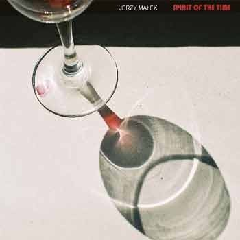 Jerzy Malek Septet - Spirit Of The Time