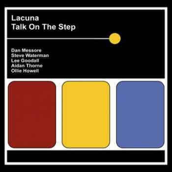Lacuna - Talk On The Step
