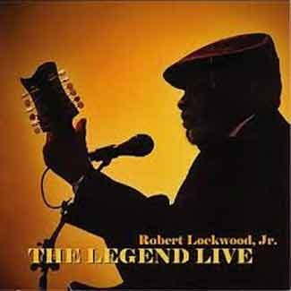 Robert Lockwood Jr - The Legend Live
