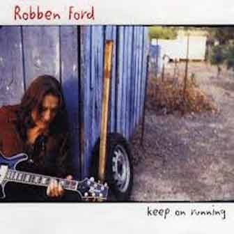 Rоbben Ford - Keep On Running